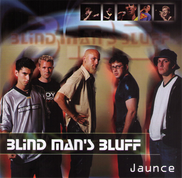 Blind Man's Bluff : Jaunce